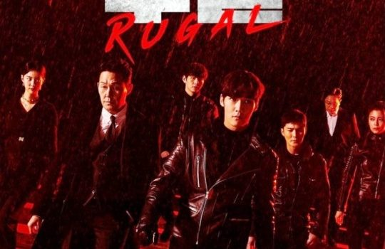 Link Download Drama Korea Rugal Subtitle Indonesia Episode 1   16 Batch Terbaru